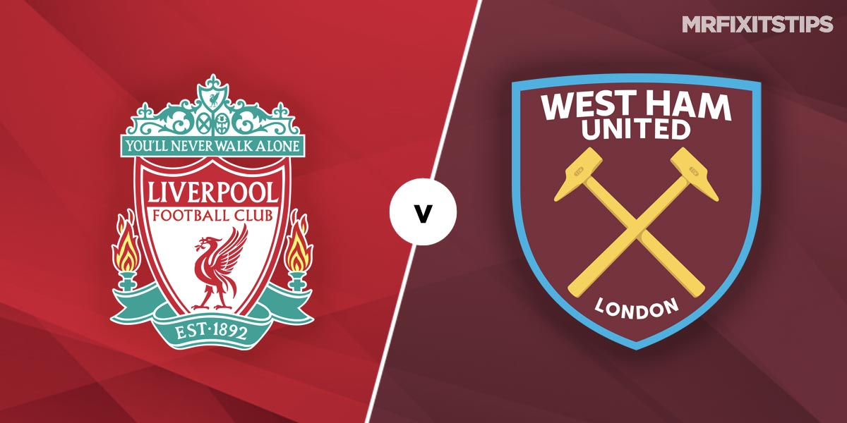 Liverpool vs West Ham Prediction and Betting Tips