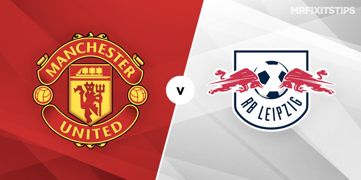 Manchester United vs RB Leipzig Prediction and Betting Tips
