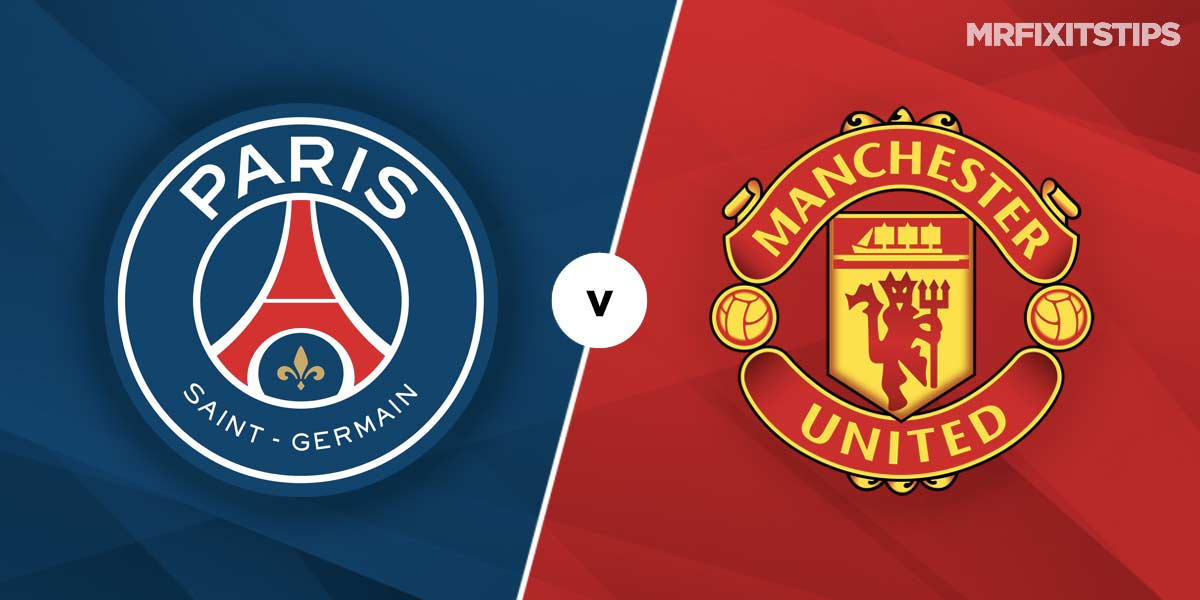 Paris St-Germain vs Manchester United Prediction and Betting Tips