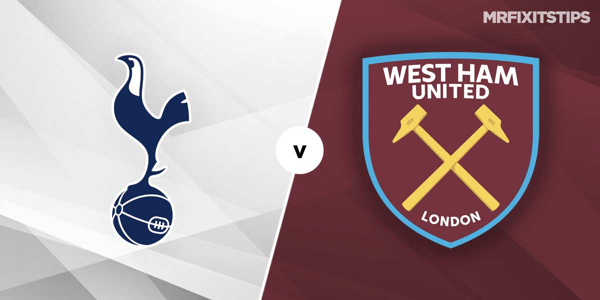 Tottenham vs West Ham Prediction and Betting Tips
