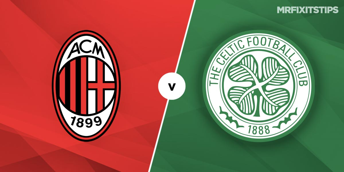 AC Milan vs Celtic Prediction and Betting Tips