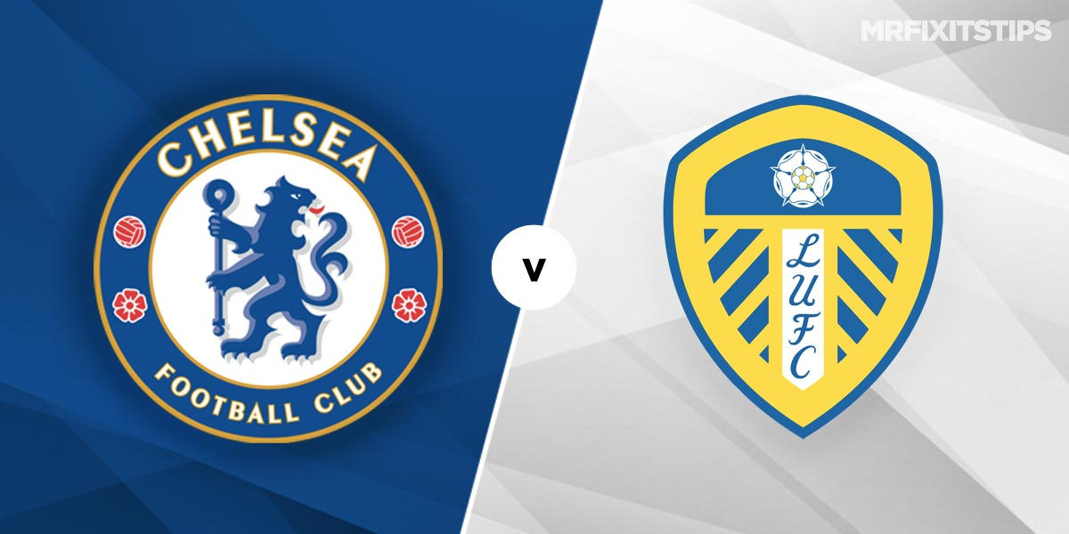 Chelsea vs Leeds Prediction and Betting Tips