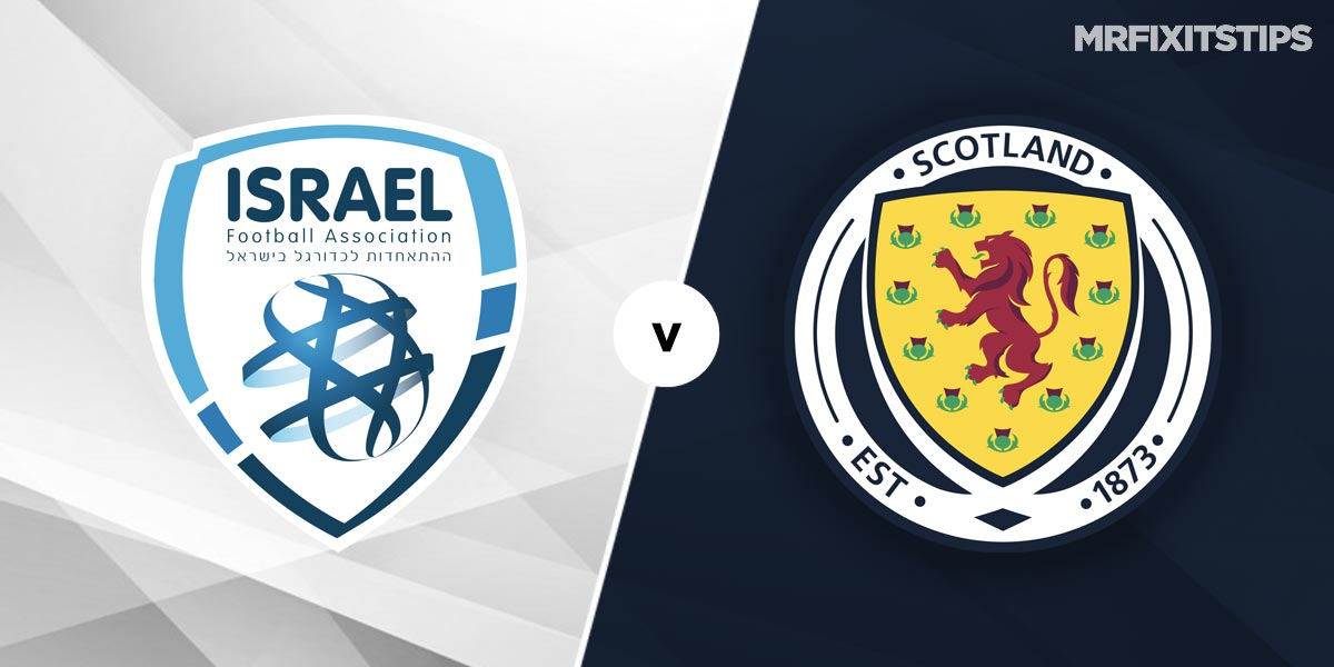 Israel vs Scotland Prediction and Betting Tips