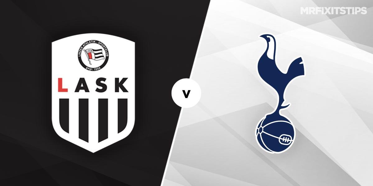 LASK Linz vs Tottenham Prediction and Betting Tips