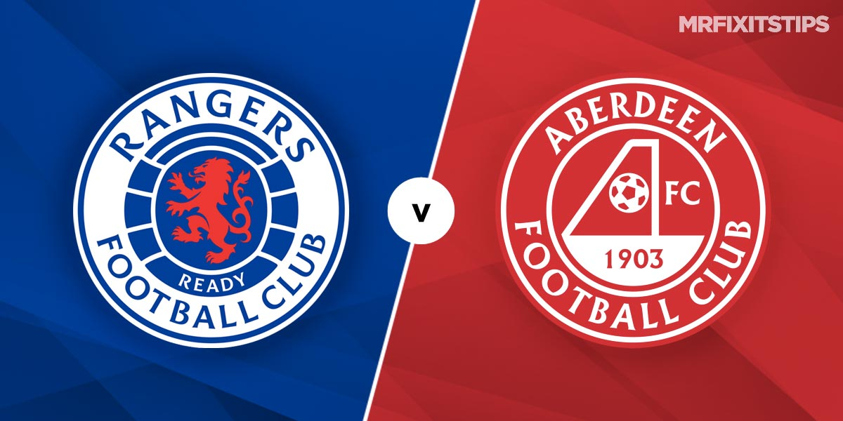 Rangers vs Aberdeen Prediction and Betting Tips