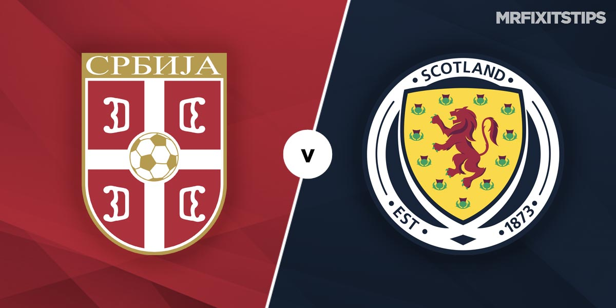 Serbia vs Scotland Prediction and Betting Tips