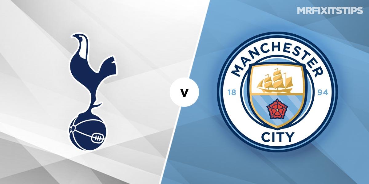Tottenham Hotspur vs Manchester City Prediction and Betting Tips
