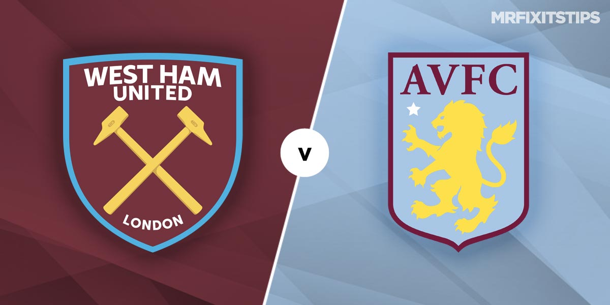 West Ham vs Aston Villa Prediction and Betting Tips