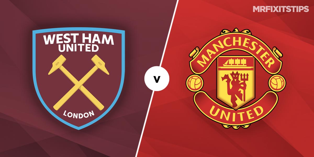 West Ham United vs Manchester United Prediction and Betting Tips
