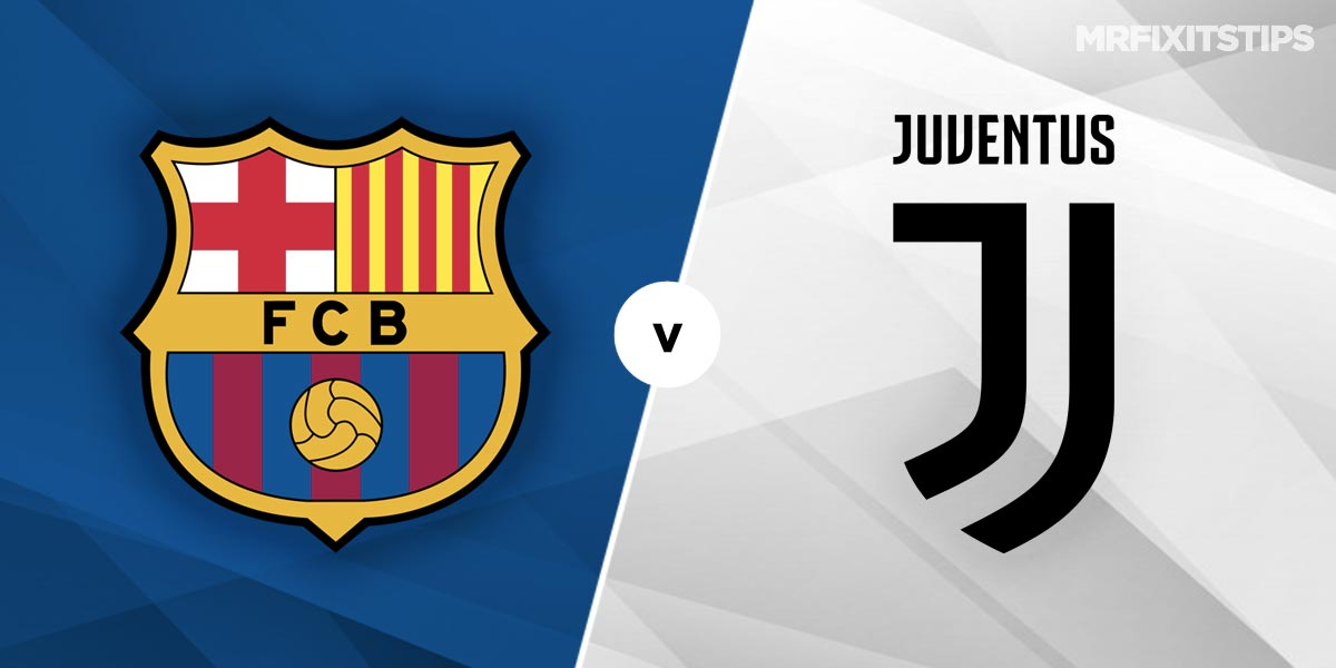 Barcelona vs Juventus Prediction and Betting Tips