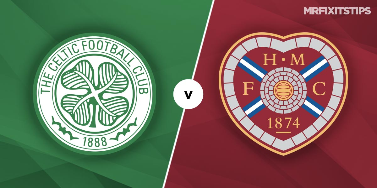 Celtic vs Hearts Prediction and Betting Tips