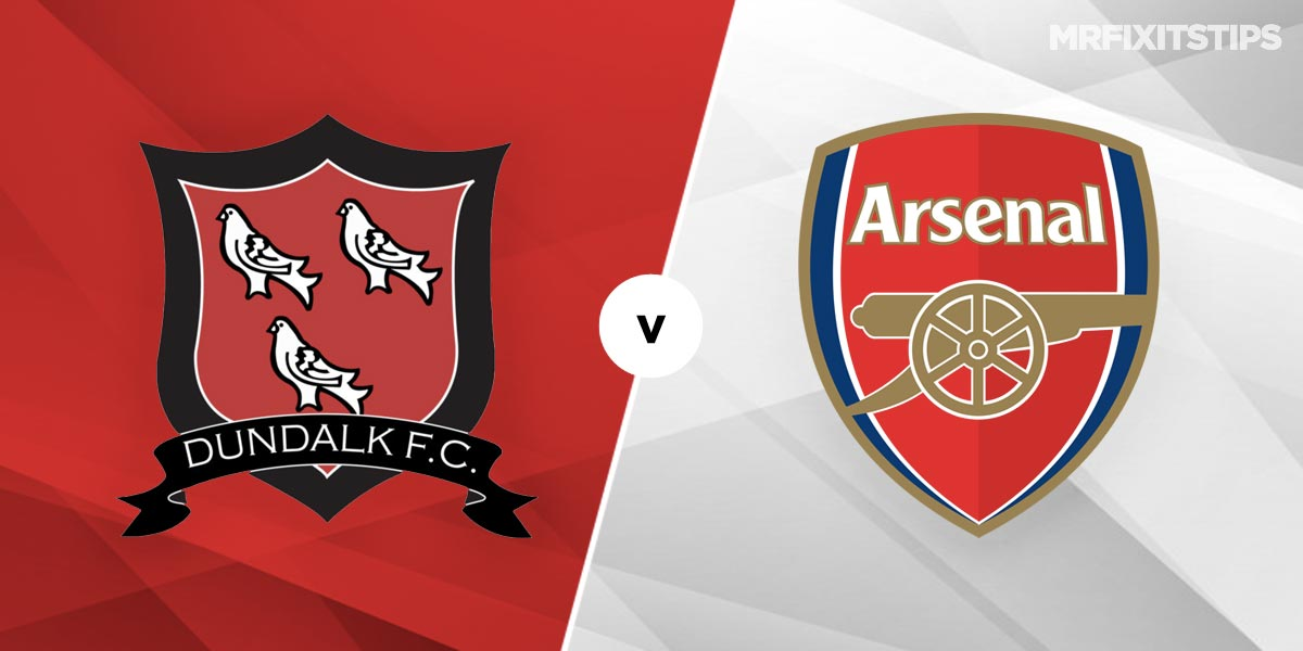 Dundalk vs Arsenal Prediction and Betting Tips