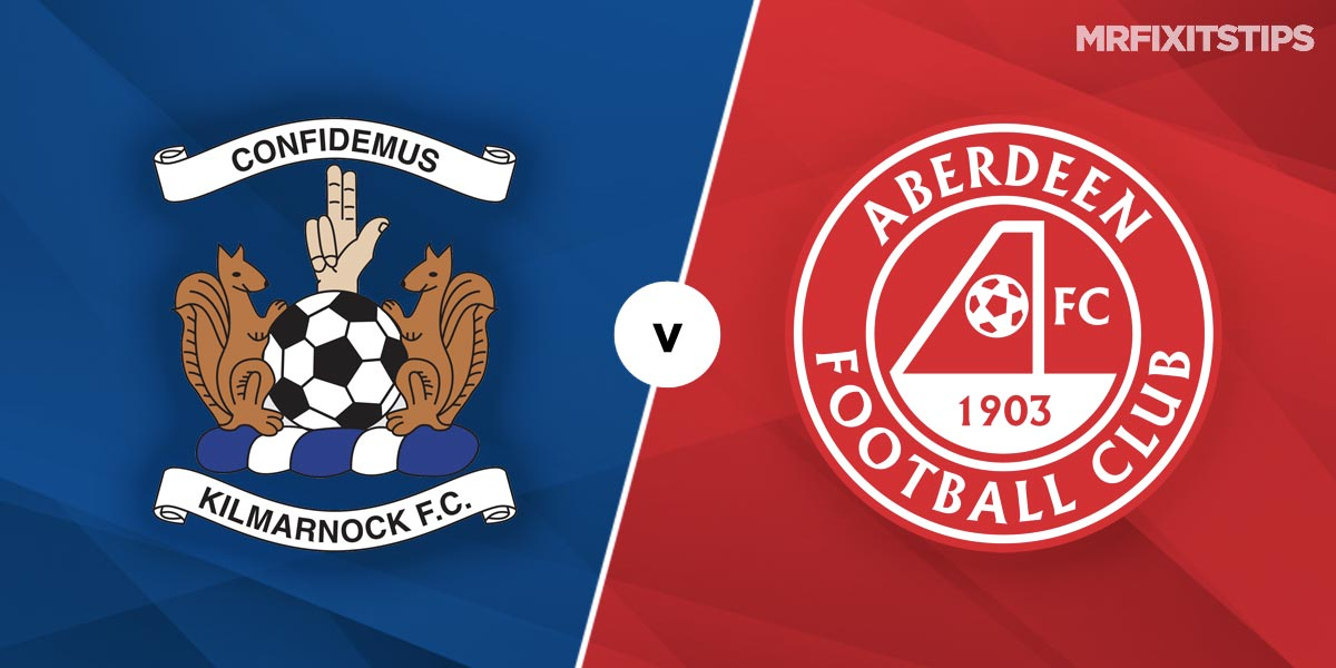 Kilmarnock vs Aberdeen Prediction and Betting Tips