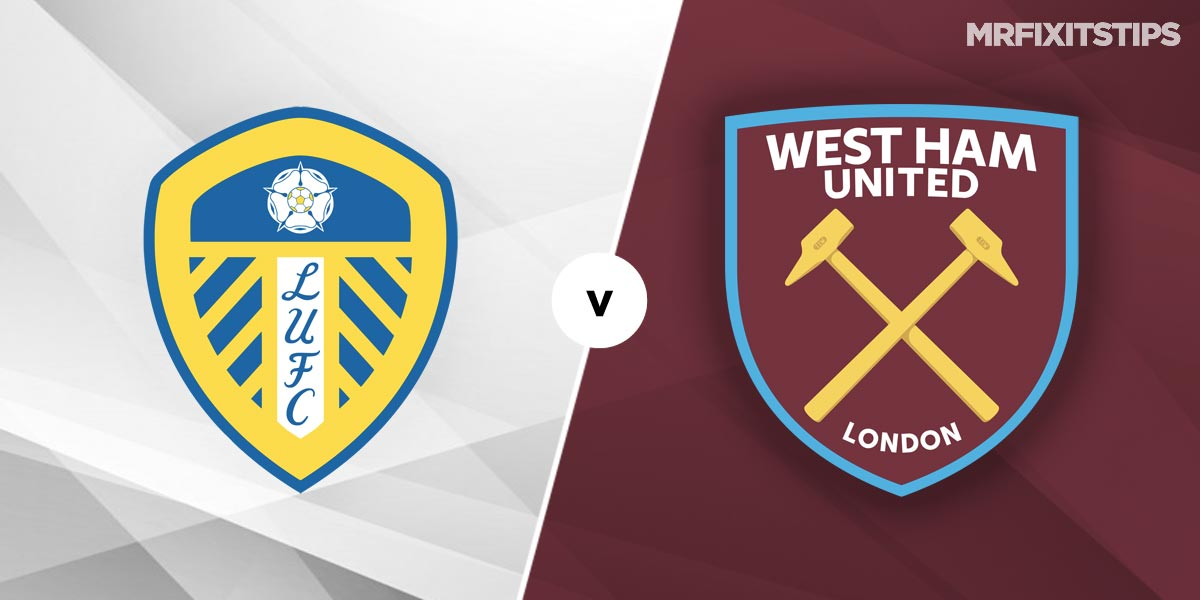Leeds vs West Ham Prediction and Betting Tips
