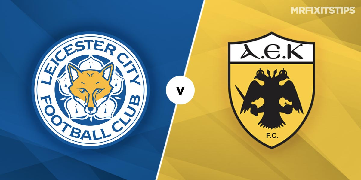 Leicester City vs AEK Athens Prediction and Betting Tips