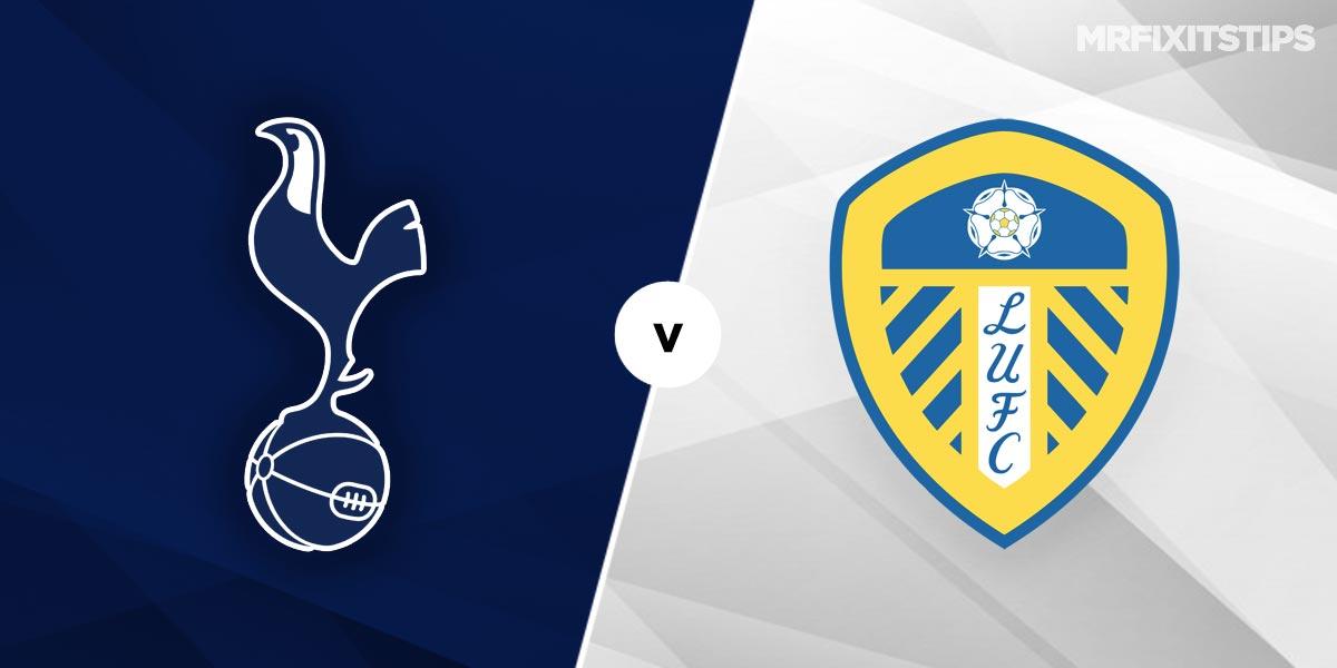 Tottenham vs Leeds Prediction and Betting Tips