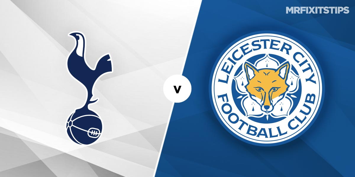 Tottenham Hotspur vs Leicester City Prediction and Betting Tips