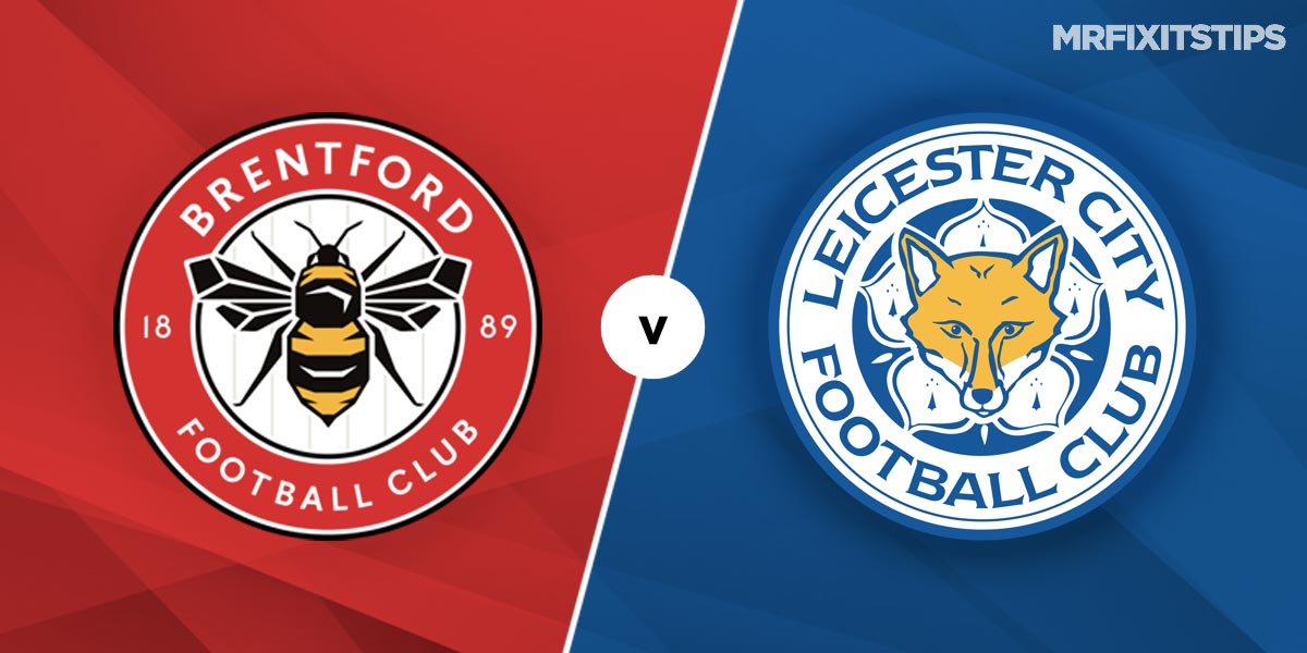 Brentford vs Leicester City Prediction and Betting Tips