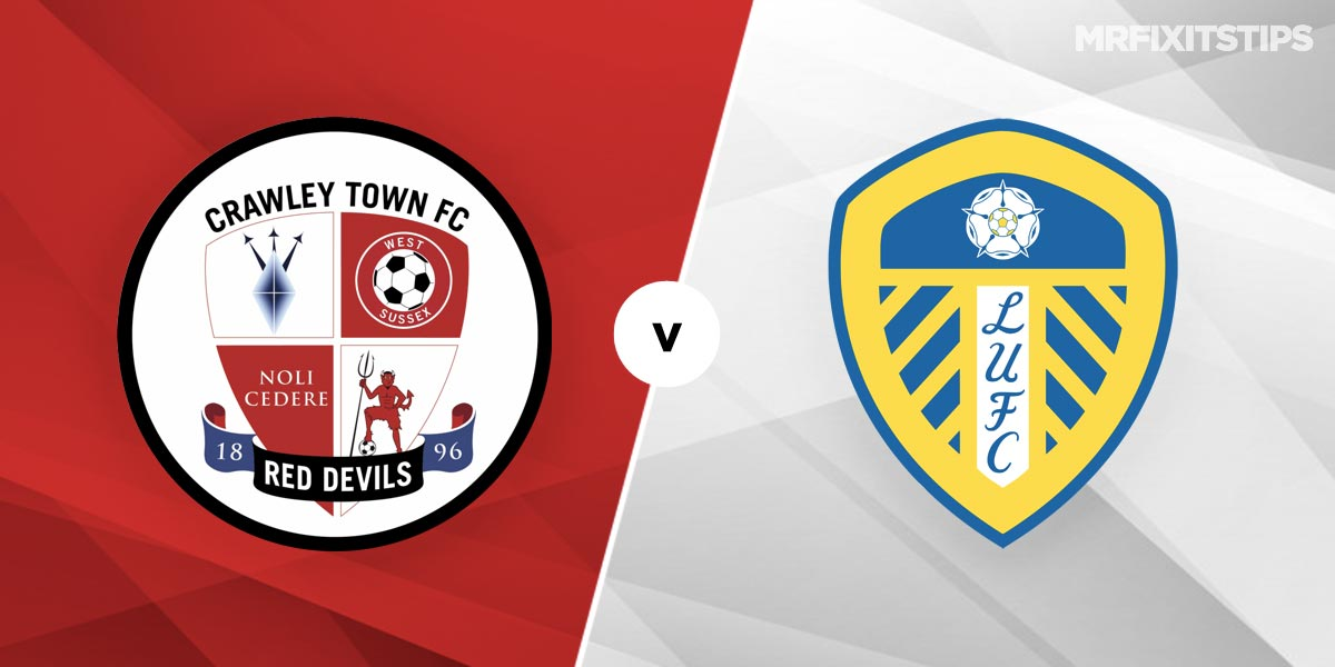 Crawley Town vs Leeds United Prediction and Betting Tips