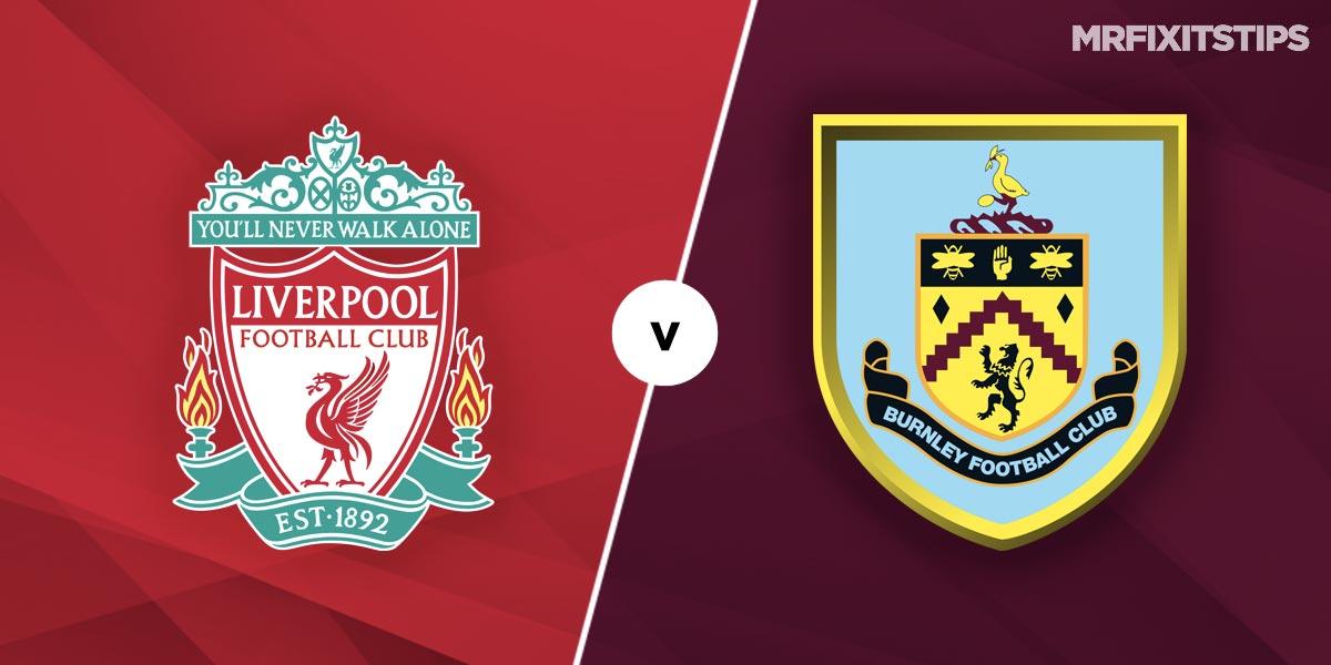 Liverpool vs Burnley Prediction and Betting Tips