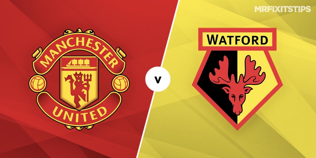 Man United vs Watford Prediction and Betting Tips