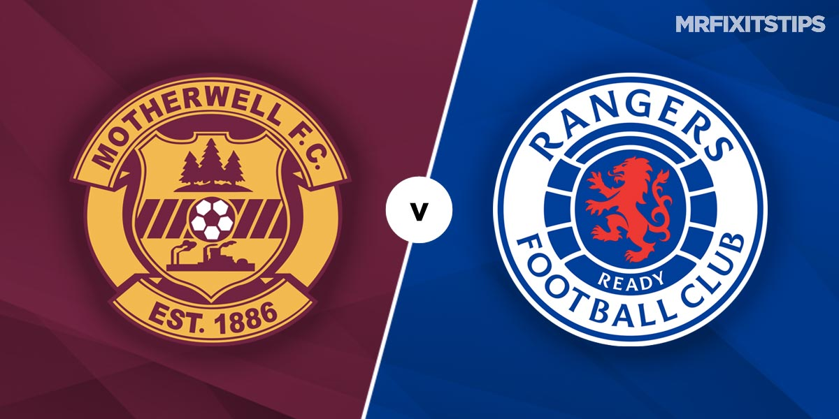 Motherwell vs Rangers Prediction and Betting Tips