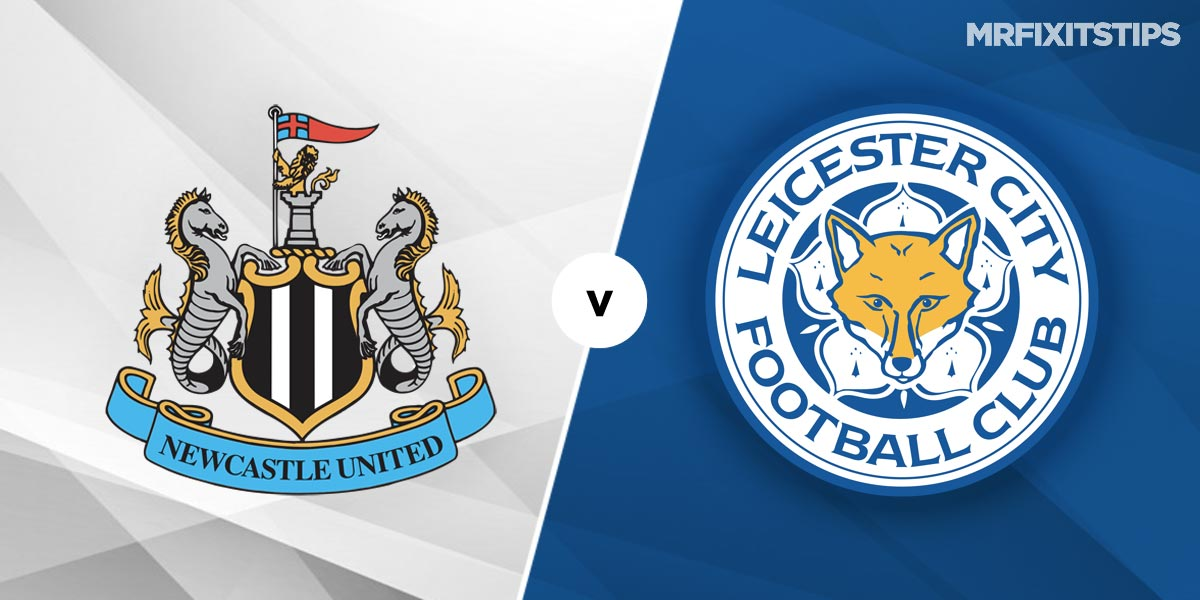 Newcastle vs Leicester Prediction and Betting Tips