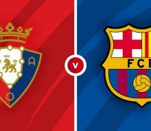Osasuna vs Barcelona Prediction and Betting Tips