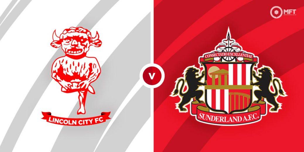 Lincoln City vs Sunderland Prediction and Betting Tips - MrFixitsTips