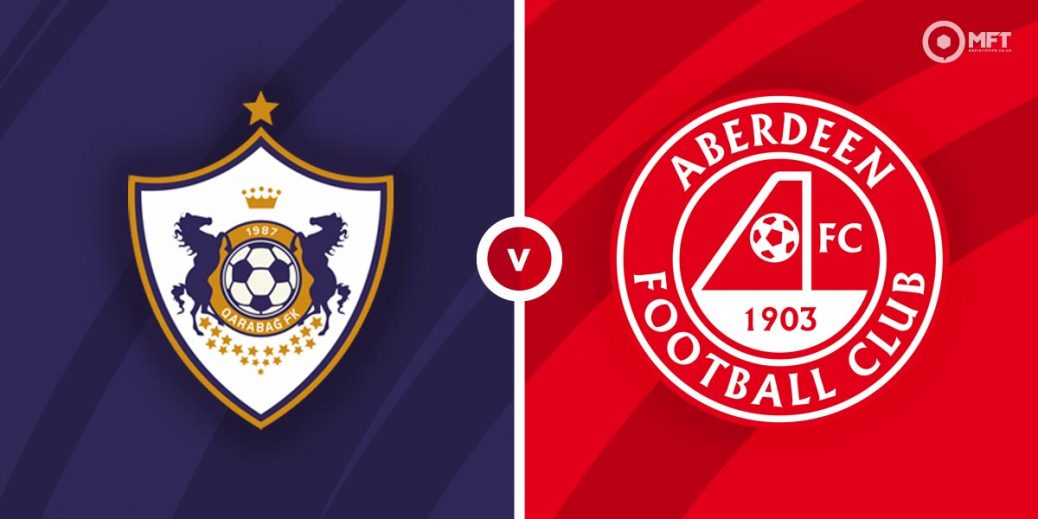 Qarabag vs Aberdeen Prediction and Betting Tips - MrFixitsTips